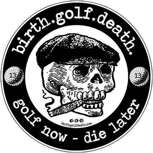 Birth.golf.death Đề can xe hơi Nhãn dán vinyl vinyl laminate golf cao cấp Hoàn hảo cho xe tải Xe máy