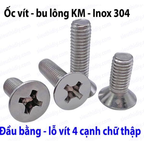 Ốc vít bu lông KM đầu bằng Inox 304 KM1/1.2/1.4 lỗ 4 cạnh