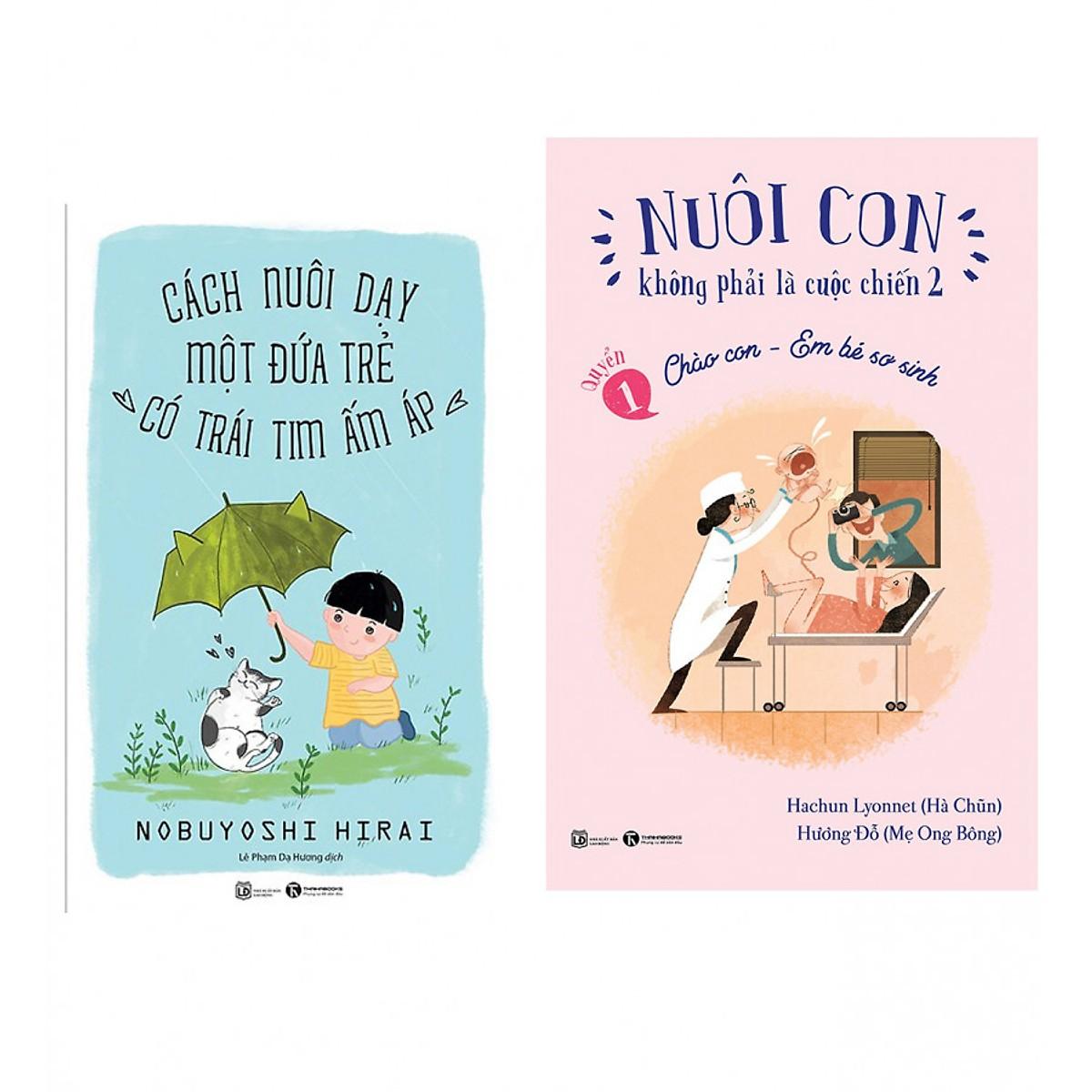Combo Sách Cách Nuôi Dạy Một Đứa Trẻ Từ nhỏ .